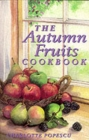 The Autumn Fruits Cookbook - Book