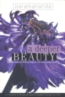 A Deeper Beauty : Buddhist Reflections on Everyday Life - Book