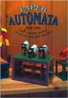 Paper Automata : Four Working Models to Cut Out and Glue Together - Book