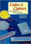 Codes and Ciphers : Clever Devices for Coding and Decoding to Cut Out and Make - Book