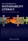 The Handbook of Sustainability Literacy : Skills for a Changing World - Book