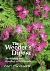 The Weeder's Digest : Identifying and enjoying edible weeds - Book