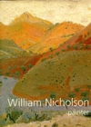 William Nicholson, Painter : Paintings, Woodcuts, Writings, Photographs - Book