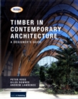 Timber in Contemporary Architecture : A Designer's Guide - Book