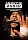 ARMED WITH ANGER : HOW UK PUNK SURVIVED THE NINETIES - eBook