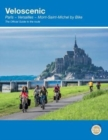 Veloscenic : Paris-Versailles-Mont Saint Michel by bike - Book