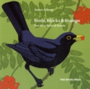 Birds, Blocks and Stamps : Post & Go Birds of Britain - Book