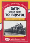 Bath Green Park to Bristol : the Somerset and Dorset Line - Book