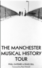 Manchester Musical History Tour - Book