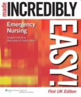 Emergency Nursing Made Incredibly Easy! UK Edition - Book