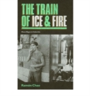 The Train of Ice and Fire : Mano Negra in Colombia - Book