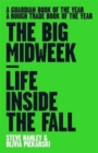 The Big Midweek : Life Inside The Fall - Book