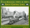 Great Central LInes : Including Nottingham Victoria to Hucknall, Annesley, Staveley and Darnell Sheds No. 7 - Book