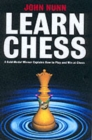 Learn Chess : A Gold-medal Winner Explains How to Play and Win at Chess - Book