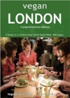 Vegan London Complete : 5 books in 1: Central East North South West. 800 pages. - Book