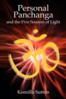 Personal Panchanga : The Five Sources of Light - Book