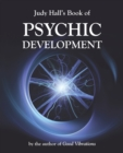 Judy Hall's Book of Psychic Development - Book