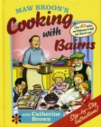 Maw Broon's Cooking with Bairns : Recipes and Basics to Help Kids - Book