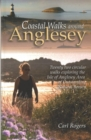 Coastal Walks Around Anglesey : Twenty Two Circular Walks Exploring the Isle of Anglesey AONB - Book