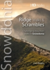 Ridge Walks & Scrambles : Challenging Mountain Walks in Snowdonia - Book