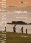 Isle of Anglesey - Top 10 Walks : Circular walks along the Wales Coast Path - Book