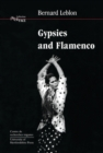 Gypsies and Flamenco : The Emergence of the Art of Flamenco in Andalusia, Interface Collection Volume 6 - Book