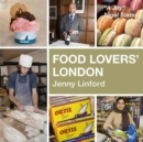 Food Lovers' London - Book