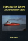 Manchester Liners - an Extraordinary Story - Book