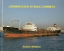 Looking Back at Bulk Carriers - Book