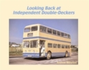 Looking Back at Independent Double-Deckers - Book