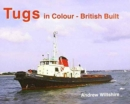 Tugs in Colour - British Built - Book