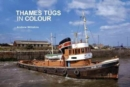 Thames Tugs in Colour - Book