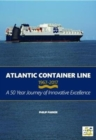 Atlantic Container Line 1967-2017 - Book