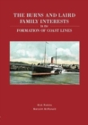 The Burns and Laird Family Interests in the Formation of Coast Lines - Book