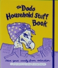 Dodo Household Stuff Book : A Combined Organiser-list-information-jotting-filing Book - Book
