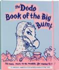 Dodo Book of the Big Bump : No More Mums-to-be Muddle for Mamas-to-be! - Book