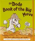 Dodo Book of the Big Move : Move House without Losing Your Marbles - Book