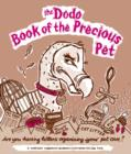 Dodo Book of the Precious Pet - Book