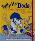 Tally Ho Dodo : The Equine Organiser for Happy Horses - Book