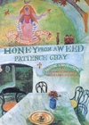 Honey from a Weed : Fasting and Feasting in Tuscany, Catalonia, the Cyclades and Apulia - Book