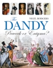 The Dandy : Peacock or Enigma? - Book