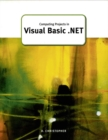 Computing Projects in Visual Basic .Net - Book