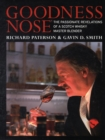 Goodness Nose : The Passionate Revelations of a Scotch Whisky Master Blender - Book