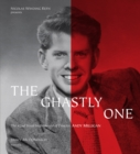 The Ghastly One : The 42nd Street Netherworld of Director Andy Milligan - Book