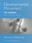 Developmental Movement for Children - Book