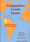 Comparative Creole Syntax : Parallel Outlines of 18 Creole Grammars - Book