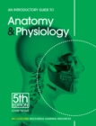 An Introductory Guide to Anatomy & Physiology - eBook
