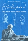 The Story of E.H.Shepard : The Man Who Drew Pooh - Book