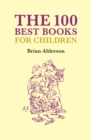 The 100 Best Books Children's Books - Book