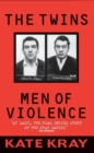 The Twins : Men of Violence - Book